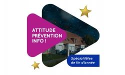 Attitude Prévention Info ! Spécial fêtes de fin d'année