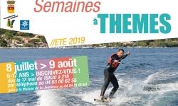 Les Semaines à Thèmes de l'été - édition 2019