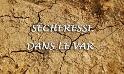 Le plan d'actions sécheresse dans le Var a été mis à jour.